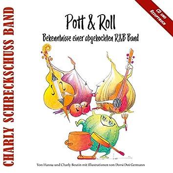 Pott & Roll (Bekenntnisse einer abgekochten R&B Band)