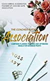 Coaches Suite Association: Campaign Planner Tracking and Optimizing Emails for Maximum Profit. (CSA Membership affiliate, coaches and franchise. Book 2) (English Edition)