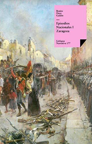 Episodios nacionales I. Zaragoza