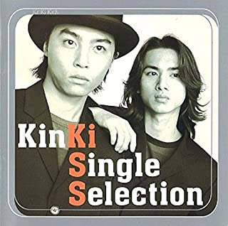 KinKi Single Selection