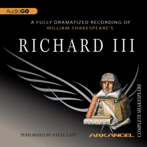 Richard III     Arkangel Shakespeare               By:                                                                                                                                 William Shakespeare                               Narrated by:                                                                                                                                 David Troughton,                                                                                        Saskia Wickham,                                                                                        Margaret Robertson,                   and others                 Length: 3 hrs and 33 mins     1 rating     Overall 5.0