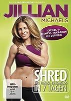 Jillian Michaels - Shred: Der Fitness-Crashkurs in 7 Tagen