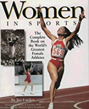 Women in Sports: Complete Book of the World's Greatest Female Athletes