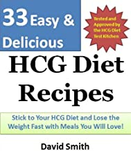HCG Diet Recipes (33 Easy & Delicious HCG Recipes - A Quick HCG Diet Cookbook Book 1) (English Edition)