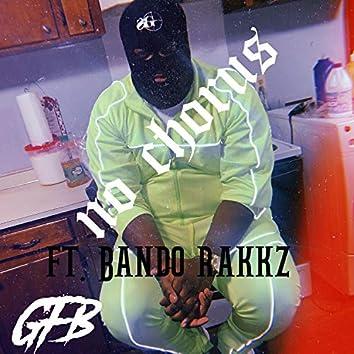 No Chorus (feat. Bando Rakkz)