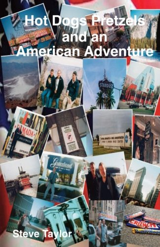 Hot Dogs Pretzels and an American Adventure [Idioma Inglés]
