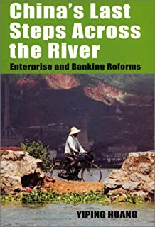 China's Last Steps across the River: Enterprise and Banking Reforms