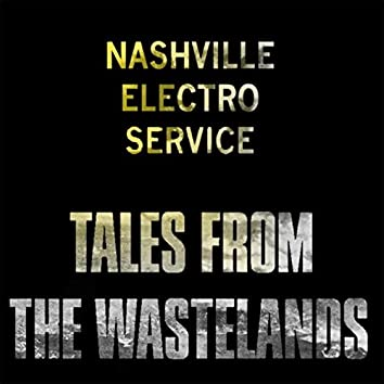 Tales from the Wastelands