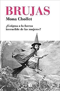 Brujas (Spanish Edition) par [Mona Chollet, Gemma Moral Bartolomé]