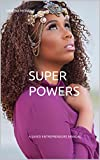 SUPER POWERS (English Edition)