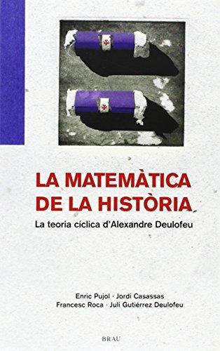 La matemática de la història: La teoria cíclica d'Alexandre Deulofeu