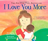 I Love You More: A 2-in-1 Story About Love From the Child and Mother's Point of View (Gifts for Mother's Day)