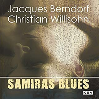 Samiras Blues                   Autor:                                                                                                                                 Jacques Berndorf                               Sprecher:                                                                                                                                 Jacques Berndorf                      Spieldauer: 1 Std. und 12 Min.     6 Bewertungen     Gesamt 3,5