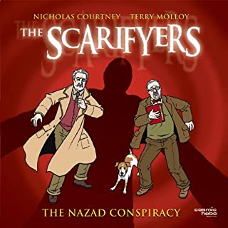 The Scarifyers: The Nazad Conspiracy                   By:                                                                                                                                 Simon Barnard                               Narrated by:                                                                                                                                 Nicholas Courtney,                                                                                        Terry Molloy                      Length: 1 hr and 24 mins     89 ratings     Overall 4.6