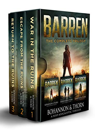 BARREN (A Post-Apocalyptic Thriller): The Complete Trilogy by [J. Thorn, Zach Bohannon]