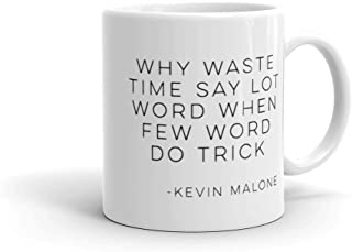 The Office TV show quote Kevin Malone coffee mug | Why waste time say few word | Funny Office Dunder Mifflin Michael Scott | Quote mug fan g