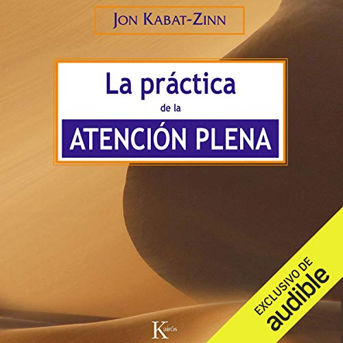 La práctica de la atención plena [The Practice of Mindfulness] audiobook cover art