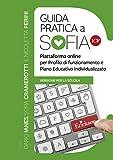 Guida pratica a Sofia ICF: Piattaforma online per Profilo di funzionamento e Piano Educativo Individualizzato (Italian Edition)