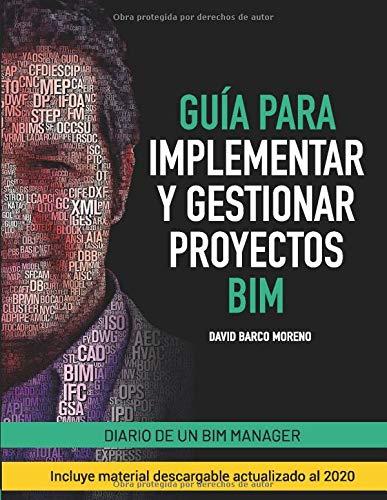 Guía para implementar y gestionar proyectos BIM: Diario de