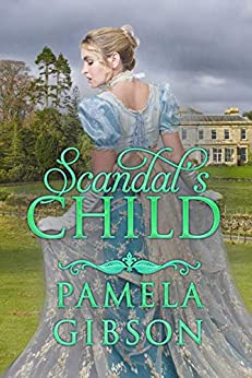 Scandal's Child by [Pamela Gibson]
