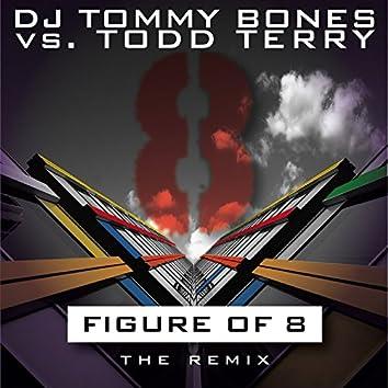 DJ Tommy Bones vs Todd Terry - Figure of 8