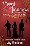 Crewel Intentions: Flirting and Fangs: A Hunger Pangs Short (English Edition)...