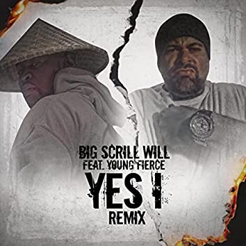 Yes I Remix (feat. Young Fierce)