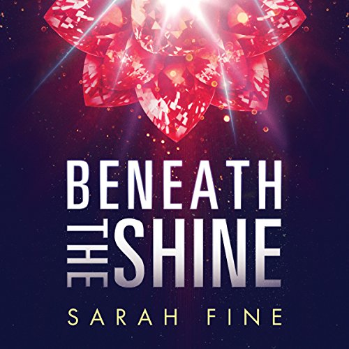 Beneath the Shine audiobook cover art