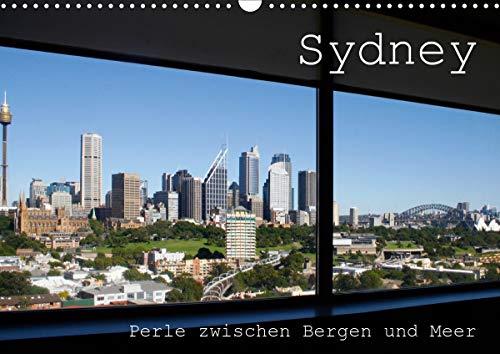 Sydney - Perle zwischen Bergen und Meer (Wandkalender 2021 DIN A3 quer)