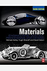 Materials: Engineering, Science, Processing and Design Kindle Edition