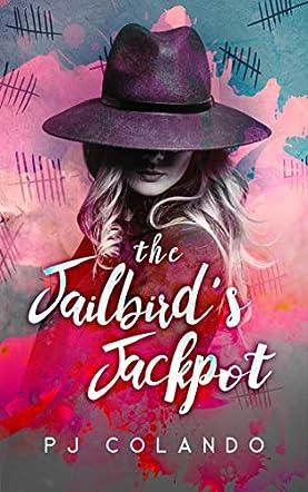 The Jailbird's Jackpot