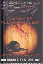 Flower of Flesh and Blood/Making of Guinea Pig