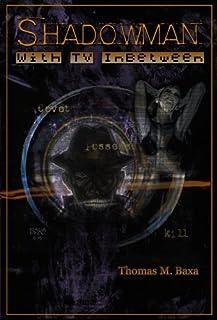 Shadowman: With TV Inbetween
