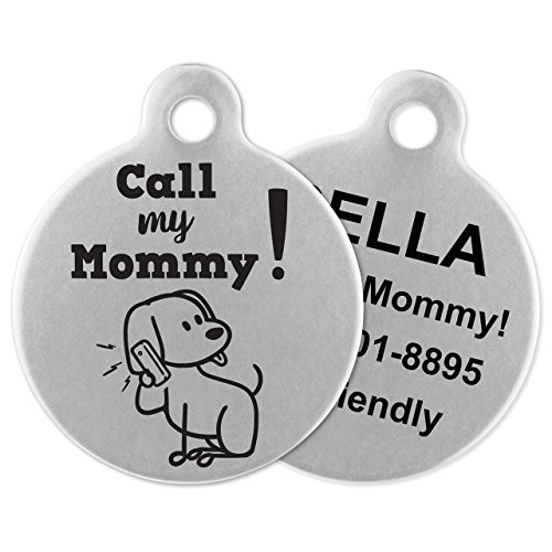 If It Barks - Engraved Pet ID Tags for Dogs - Personalized Stainless Steel Identification Tags - Custom Name Tag Attachment - Made in USA, Call My Mommy