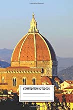 Notebook: Florence's Dome , Journal for Writing, Size 6