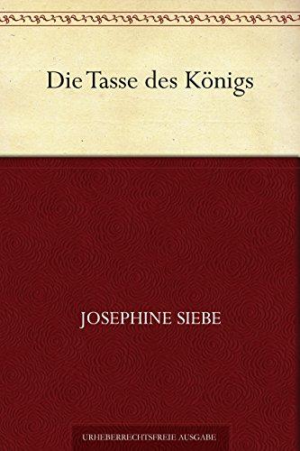 Die Tasse des Königs (German Edition)