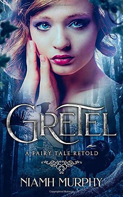 苦管理する今日Gretel: A Fairytale Retold [Novella]: A Lesbian Romance