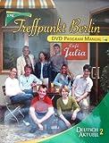 Deutsch Aktuell 2, DVD Program Manual 'Treffpunkt Berlin', 6th Edition