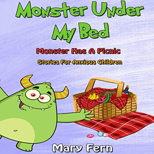 Monster Under My Bed: Monster Has a Picnic audiobook cover art