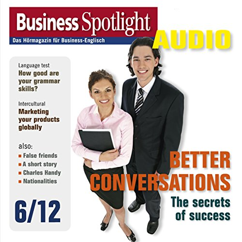 Business Spotlight Audio - Better conversations. 6/2012 Titelbild
