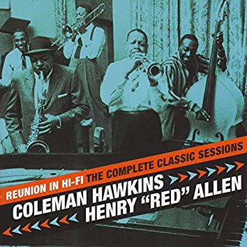 Reunion In Hi-Fi. The Complete Classic Sessions