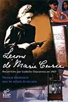 Leçons de Marie Curie recueillies par Isabelle Chavannes en 1907