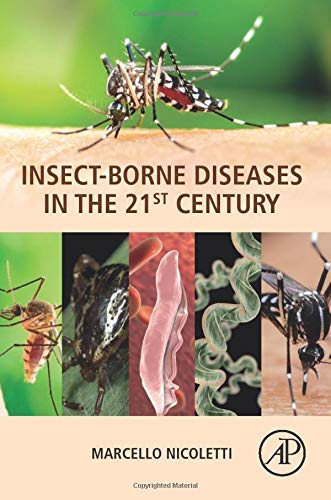 Insect-Borne Diseases in the 21st Century