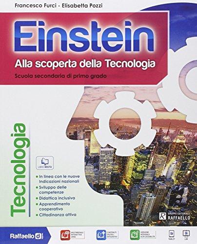 Einstein tecnologia. Con Competenze-Disegno. Per la Scuola media. Con e-book. Con espansione online