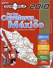2010 Mexico Road Atlas