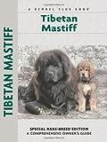 Tibetan Mastiff Breed Guide