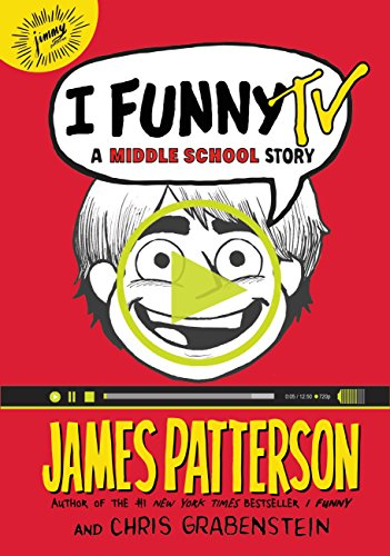 I Funny TV: A Middle School Story (I Funny Series Book 4)