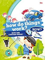 Encyclopedia: How Do Things Work How? (Questions and Answers)