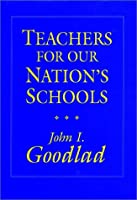 Teachers for Our Nation's Schools (Cloth Edition) (Jossey Bass Education Series)