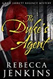 The Duke's Agent (Raif Jarrett Regency Mysteries Book 1) (English Edition)